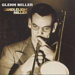 The Glenn Miller Orchestra Candlelight Miller