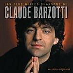 Claude Barzotti Les Plus Belles Chansons De Claude Barzotti
