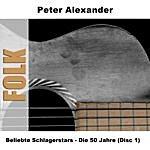 Peter Alexander Beliebte Schlagerstars - Die 50 Jahre (Disc 1)