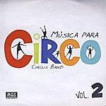 Circus Musica Para Circo Vol. 2