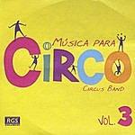 Circus Musica Para Circo Vol. 3