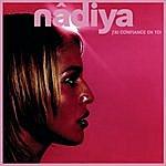 Nâdiya J'ai Confiance En Toi (4-Track Maxi-Single)