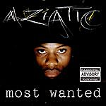 Aziatic Most Wanted