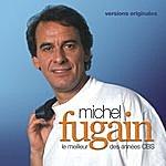 Michel Fugain Le Meilleur Des Années CBS