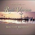 Rondó Veneziano Magische Momente