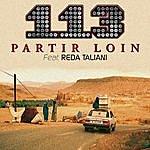 113 Partir Loin/On Est Ensemble