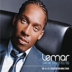 Lemar Someone Should Tell You