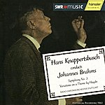 Hans Knappertsbusch Brahms: Symphony No. 3 / Variations On A Theme By Haydn