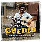 Louis Chedid Le Meilleur Des Années CBS