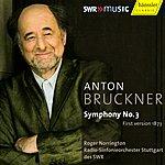 Sir Roger Norrington Bruckner: Symphony No. 3