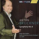 Sir Roger Norrington Bruckner: Symphony No. 6