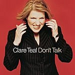 Clare Teal Don't Talk