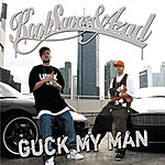 Kool Savas & Azad Guck My Man (4-Track Maxi-Single)