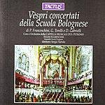 Sergio Vartolo Franceschini/Torelli/Gabrielli: Vespri Concertati Della Scuola Bolognese