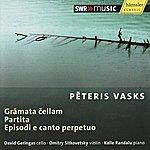 Dmitry Sitkovetsky Vasks: Grāmata Čellam, Partita & Episodi E Canto Perpetuo