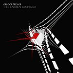 Gregor Tresher The Heartbeat Orchestra