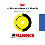 Bal Marquee Moon/Blow Up