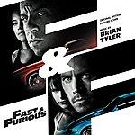 Brian Tyler Fast & Furious: Original Motion Picture Score