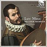Paul O'Dette Neusidler: Lute Music