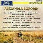 Vladimir Fedoseyev A. Borodin: Prinz Igor / Eine Steppenskizze Aus Mittelasien