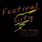 Mike Murphy Festival City