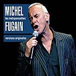 Michel Fugain Les Indispensables