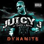 Juicy J Dynamite (Parental Advisory)