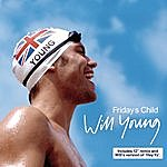 Will Young Friday's Child (3-Track Maxi-Single)