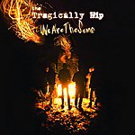 The Tragically Hip We Are The Same (International Version)