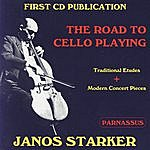 Janos Starker The Road To Cello Playing (Traditional Etudes & Modern Concert Pieces)
