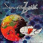 Zodiac Signs Of The Zodiac (Digitally Remastered)