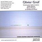 Hjordis Thebault Olivier Greif - Sonate Pour Violon Et Piano, Codex Domini, Wiener Konzer, Le Tombeau De Ravel