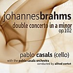 Pablo Casals Brahms: Double Concerto In A Minor, Op. 102
