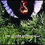The Juliana Hatfield Three Become What You Are