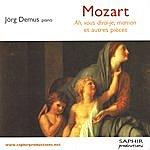 Jörg Demus Mozart - Ah, Vous Dirai-Je, Maman Et Autres Pièces