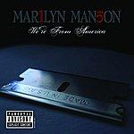 Marilyn Manson We're From America (Parental Advisory)