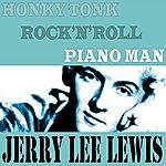 Jerry Lee Lewis Honky Tonk Rock 'N' Roll Piano Man