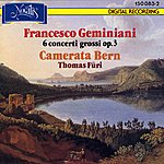 Camerata Bern Geminiani: 6 concerti grossi op. 3