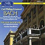 Martin Haselböck Carl Philipp Emanuel Bach: Sonatina II D-dur, Wq 109 - Concerto per l´organo G-dur, Wq 34 - Concerto doppio Es-dur