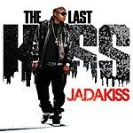 Jadakiss The Last Kiss (Edited)