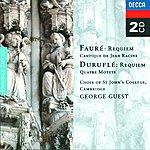 Choir Of St. John's College, Cambridge Fauré: Requiem/Duruflé: Requiem/Poulenc: Motets
