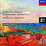 Alicia De Larrocha Albéniz: Iberia/Granados: Goyescas