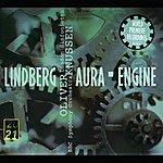 Oliver Knussen Lindberg: Aura; Engine