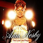 Ann Nesby The Lula Lee Project