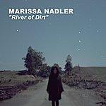 Marissa Nadler River Of Dirt (2-Track Single)