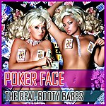 The Real Booty Babes Poker Face
