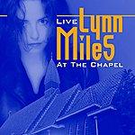 Lynn Miles Live At The Chapel