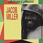 Jacob Miller Collector's Classics