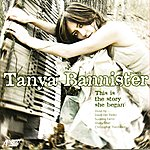 Tanya Bannister This Is The Story She Began