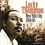 Lucky Thompson New York City, 1964-65